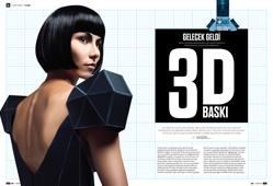 KAPAK KONUSU: 3D BASKI