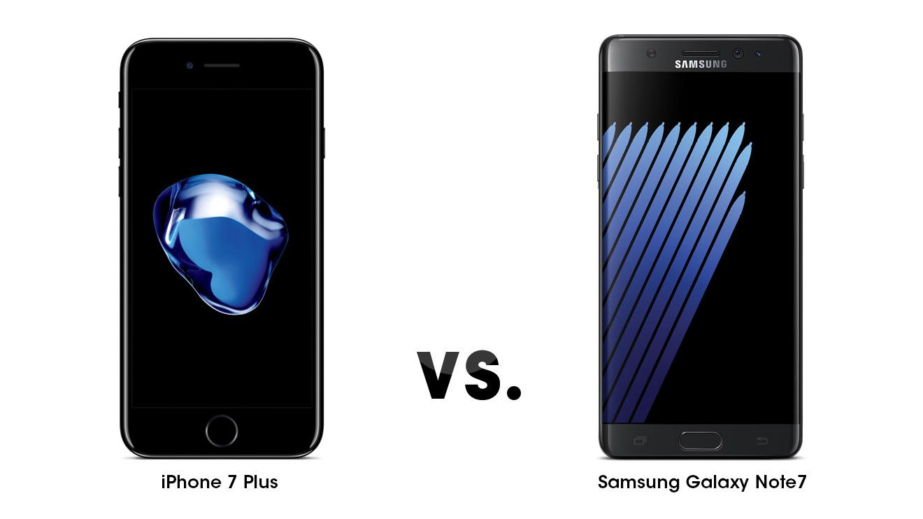 iPhone 7 Plus ve Samsung Galaxy Note7 karşılaştırması