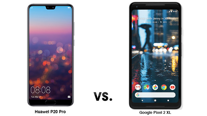 Huawei P20 Pro ve Google Pixel 2 XL karşılaştırması - LOG