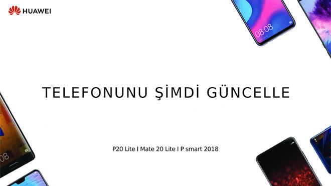 Huawei Mate 20 Lite, P20 Lite ve P smart 2018 kullanıcılarına güncelleme müjdesi