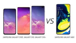 Samsung Galaxy S10, Galaxy S10e, Galaxy S10+, Galaxy A80