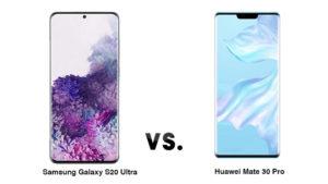 Samsung Galaxy S20 Pro Huawei Mate 30 Pro