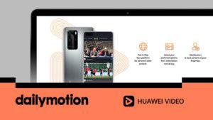 Dailymotion ve Huawei Video